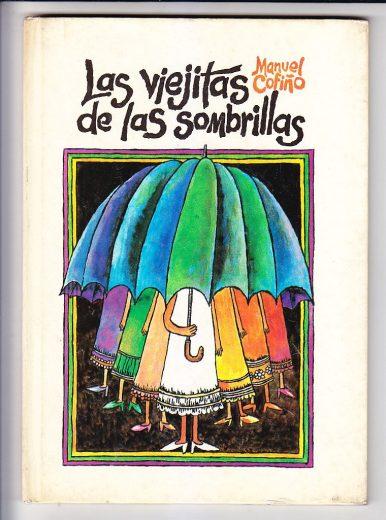 las-viejitas-de-las-sombrillas-manuel-cofino-martinez-blanco-6100-MLA4554793798_062013-F