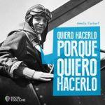Amelia Earhart: Mujeres con vidas de cuento, Club de lectura de la Laboral (de 6 a 10años)